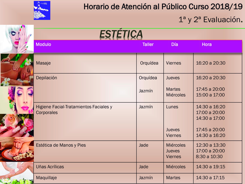 Horario de Atención al Público: Estética